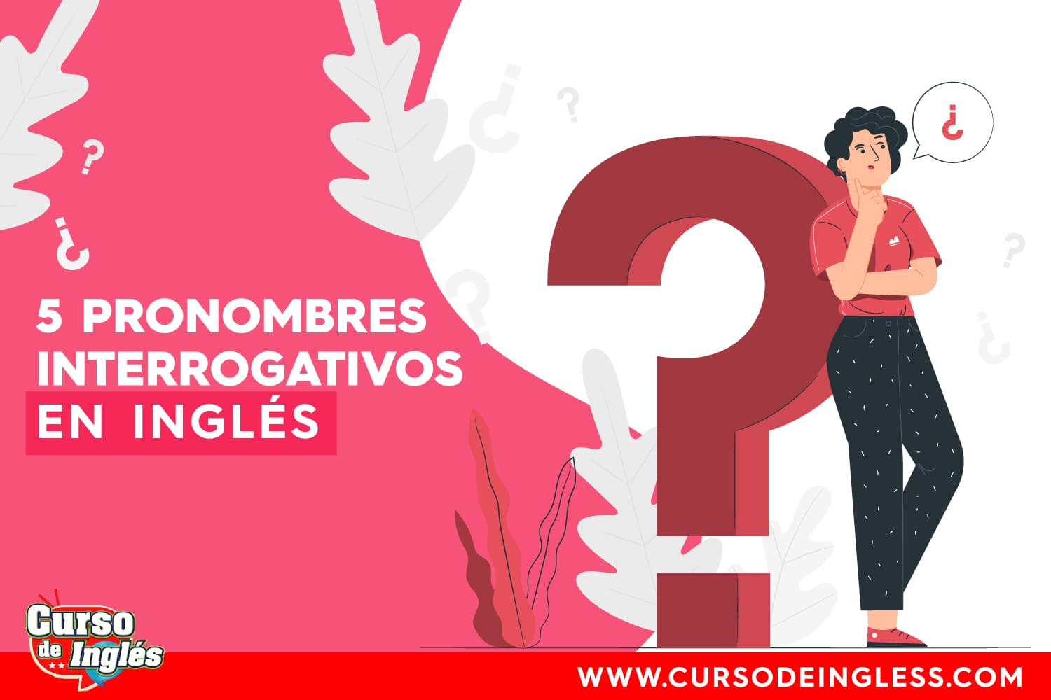 Pronombres Interrogativos Ingles